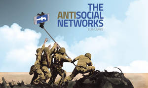 The Antisocial Networks by QuilesART
