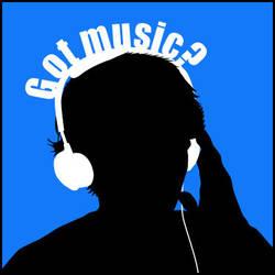 Got music? by Anklyne
