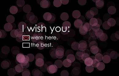 i wish you were here. by aaandreeac