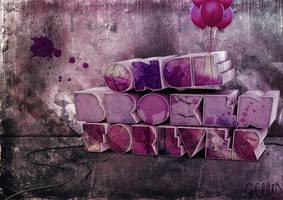 Once Broken Forever by gemlovesyou