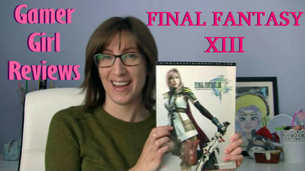 Gamer Girl Reviews the Final Fantasy XIII Trilogy by marylizabetha