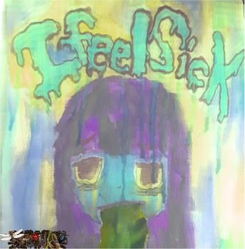 I feel sick EP cover by meronti