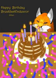 Happy Birthday BreakfastEndeavor! by Tressah19