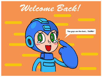 Welcome Back, MegaMan by Marcus-Maximillion