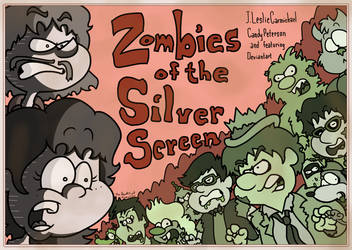 Poster Pastiche: Zombies of the Silver Screen by AgentC-24