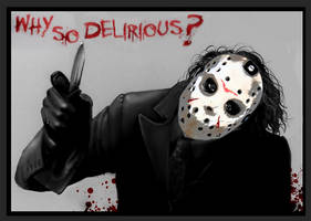 Why so Delirious? by H2ODelirious