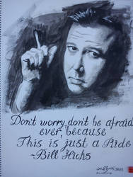 Bill Hicks, It's just a Ride( Acrylics) by EllForEllinas