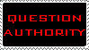 Question Authority Stamp by BuckNut