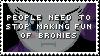 Stamp: Enough of making fun of Bronies by ToonAlexSora007