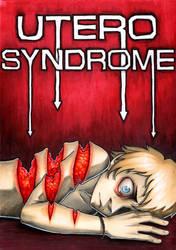 Utero Syndrome by binleh
