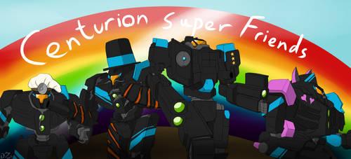 Centurion Super Friends! by Lazarus-Firenze