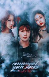V X JENNIE X KYUNGRI // COMMENT YOUR STORIES by baekhyunism