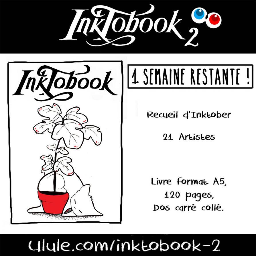 INKTOBOOK - 1 semaine restante ! by Ma-n