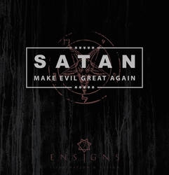 Satan - Make Evil Great Again by Cihanberk