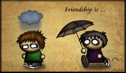 Friendship is... by Razkall