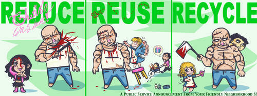 Reduce, Reuse, Recycle by RespicePostTe