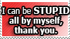 Stupid Me by World-Hero21