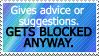 Stupid Block Reason #4: I DUN NEED UR HELP. by World-Hero21