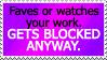 Stupid Block Reason #3: HOW DARE U FAV by World-Hero21