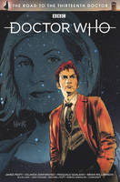 Doctor Who: The Road to the Thirteenth Doctor TPB by RobertHack