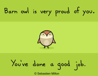 Barn Owl is very proud of you by sebreg