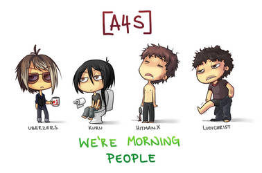 A4S - Morning people by Uberzers