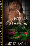 A Forced Marriage by MsKendra