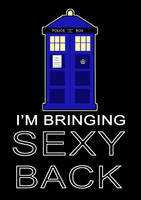 TARDIS Bringing Sexy Back by QuenWrites