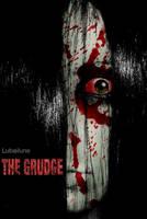 The Grudge by AnonTheDarkOne