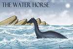 The Water Horse by Louisetheanimator