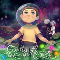 Goodbye Moonmen by TealSeaArt