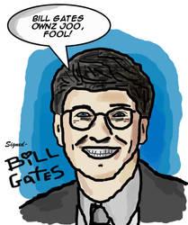 Bill Gates 0wnz j00 by halfliquid
