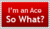 I'm an Ace So What by Zinnia-Aster