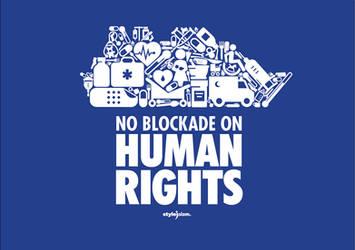 NO BLOCKADE ON HUMAN RIGHTS by ademmm