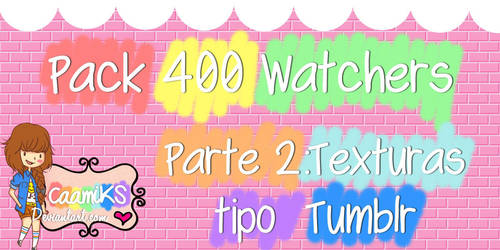 +Pack 403 Watchers y 5.672 Pagieviews Parte2 by CaamiKS