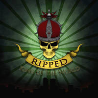 Ripped- King of the World Album Cover by AdventedOne