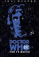 Doctor Who The TV Movie 20th Anniversary by Jarvisrama99