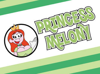 Princess Melony by Jarvisrama99