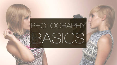 Basics of PHOTOGRAPHY (youtube video) by TinaS-Photography