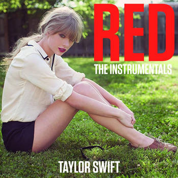 Taylor Swift - RED: The Instrumentals by SwimmingFooled