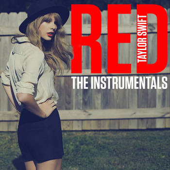 Taylor Swift - RED: The Instrumentals #2 by SwimmingFooled