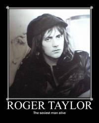 Roger Taylor motivation by Eaily-Baily