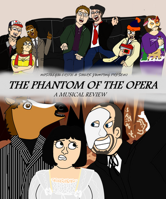 Nostalgia Critic's Phantom of the Opera (COLORED) by MightyMewtron