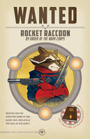 Rocket Raccoon WANTED by seanwthornton