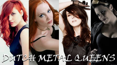 Dutch Metal Queens by Aravis17