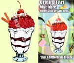 Just A Little Brain Freeze HUGE Glossy Sticker by SulkyRusalka