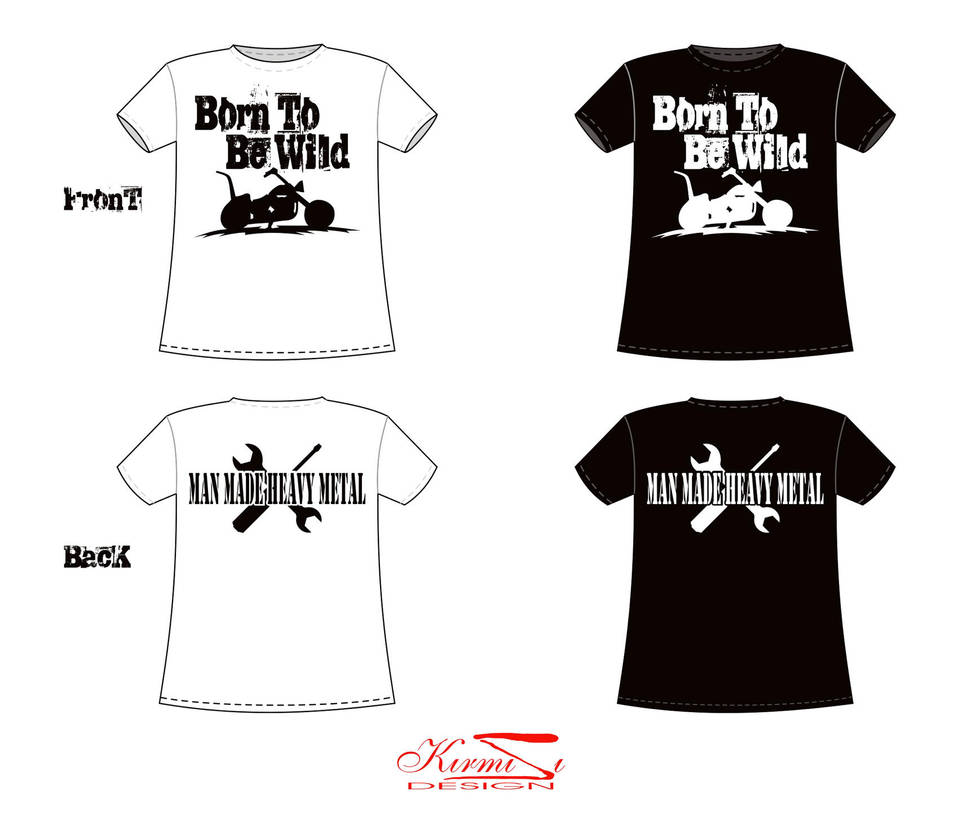 Born To Be Wild T Shirt Design By Ainador On Deviantart
