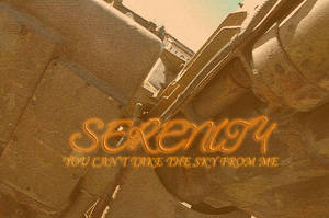 Serenity: YouCantTakeTheSky by Ah-Teen