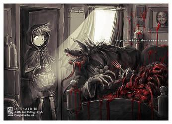 DESPAIR III -Little Red Ri...- by sachsen