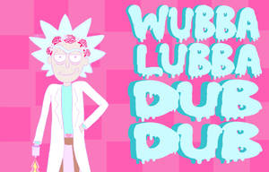 WUBBA LUBBA DUB DUB by ichigodelights